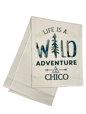 Floursack Printed Dishtowel Life Is A Wild Adventure Chico