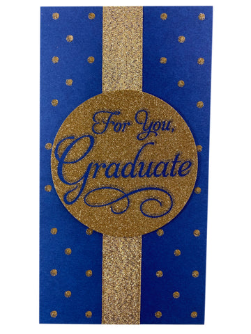 For You Graduate - Gold Ribbon Seal Money Card