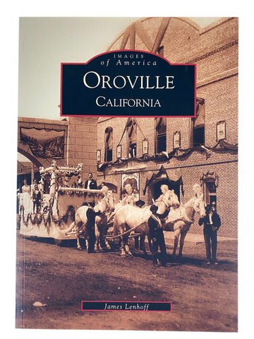 Images of America - Oroville