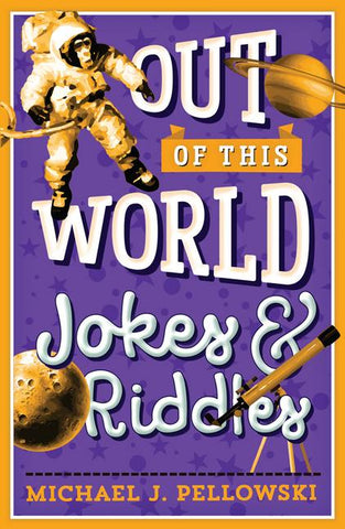 Out of This World Jokes and Riddles