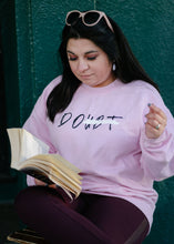 Load image into Gallery viewer, Epifania Do/Doubt (Pink Crewneck Sweater)