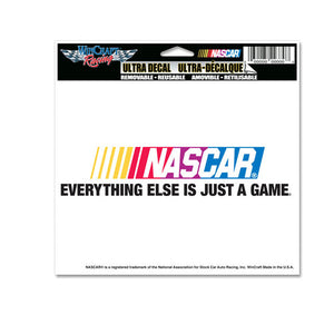 Nascar Ultra Decal Everything Else is Just a Game