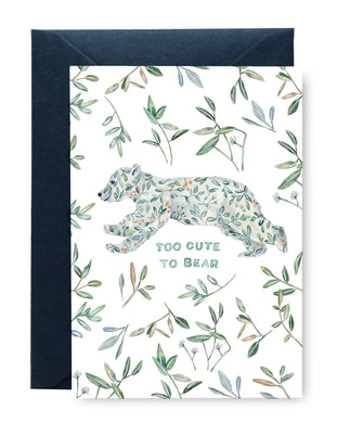 Too Cute to Bear Card