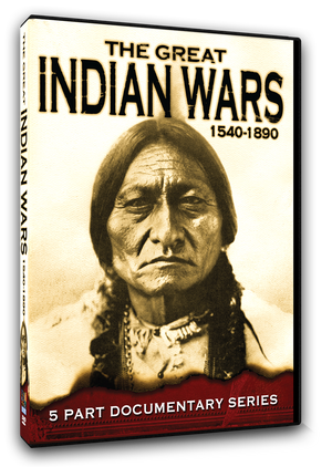 Great Indian Wars - 1540 to 1890