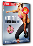 Kettlebells: The Iron Core Way