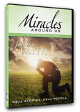 Miracles Around Us: Volume Six - Finding Faith