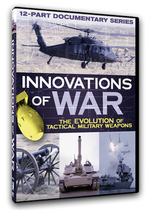 Innovations of War - The Evolution of Tactical Military Weapons - Documentary Series