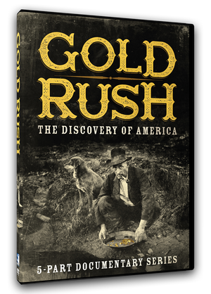 Gold Rush - The Discovery of America