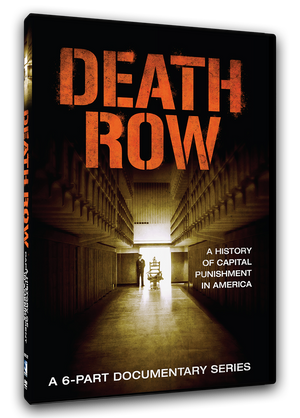 Death Row - A History of Capital Punishment in America