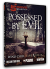 Possessed by Evil