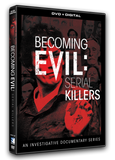 Becoming Evil - Serial Killers