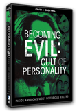 Becoming Evil - Cult of Personality - DVD + Digital