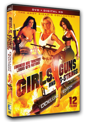 Girls Guns and G Strings - DDeluxe Edition - DVD + Digital