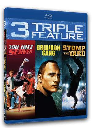 Triple Feature - You Got Served, Stomp The Yard, Gridiron Gang