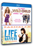 Wild Child and Life Happens