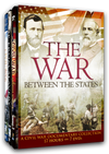 The War Between the States - A Civil War Documentary Collection