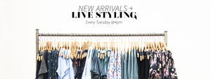 New arrivals + Live Styling on Facebook Live
