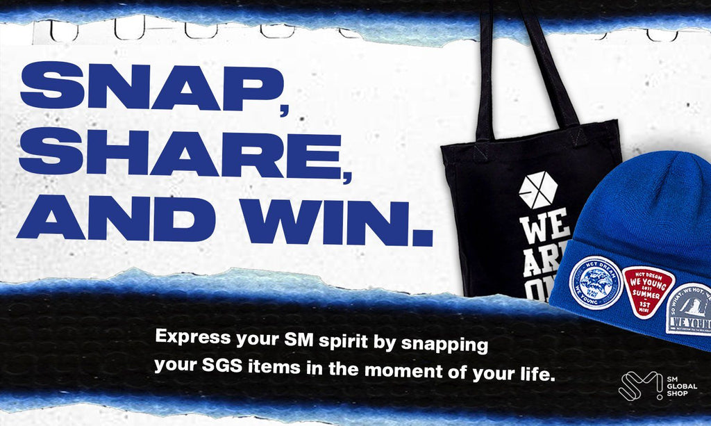 SNAP, SHARE, AND WIN. Express your SM spirit by snapping! | SM Global Shop