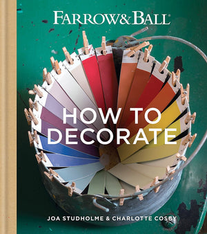 Farrow and Ball: How to Decorate
