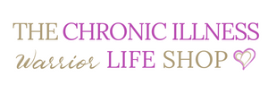 Chronic Illness Warrior Life Shop