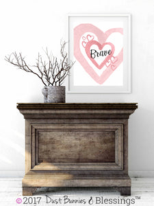 WATERCOLOR HEARTS: Brave Pink Inspirational Wall Art
