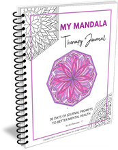 Load image into Gallery viewer, My Mandala Journal: 30 Days of Prompts for Better Mental Health