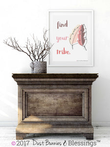 "NATURAL: ""Find Your Tribe"" Inspirational Modern Wall Art"