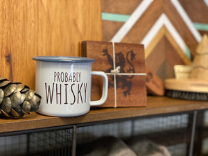 Probably Whisky Enamel Campfire Mug