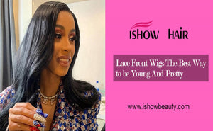 Lace Front Wigs The Best Way to be Young And Pretty