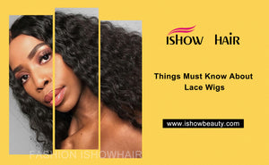 Things Must Know About Lace Wigs