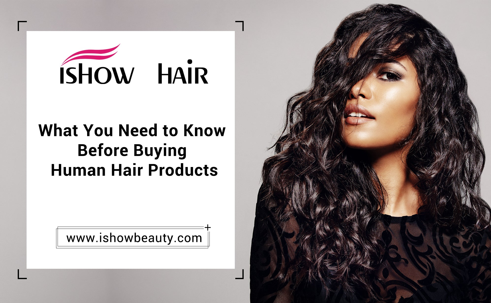 What You Need to Know Before Buying Human Hair Products