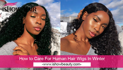 How to Care For Human Hair Wigs In Winter