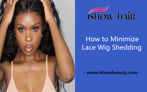 How to Minimize Your Lace Wig Shedding