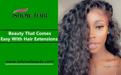 Beauty That Comes Easy With Hair Extensions