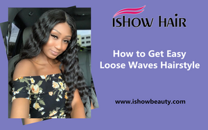 How to Get Easy Loose Waves Hairstyle
