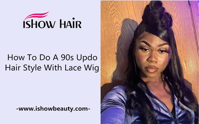How to Do A 90s Updo Hair Style With Lace Wig