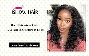 Hair Extensions Can Give You A Glamorous Look