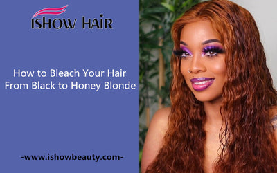 How to Bleach Your Hair From Black to Honey Blonde