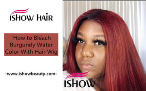 How to Bleach Burgundy Water Color With Hair Wig