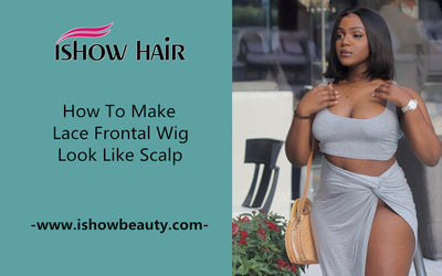 How To Make Lace Frontal Wig Look Like Scalp