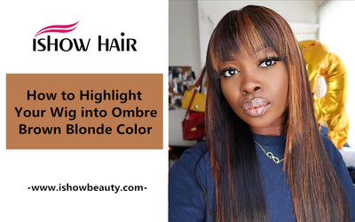 How to Highlight Your Wig into Ombre Brown Blonde Color