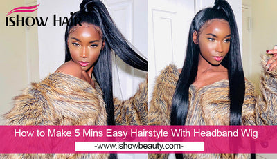 How to Make 5 Mins Easy Hairstyle With Headband Wig