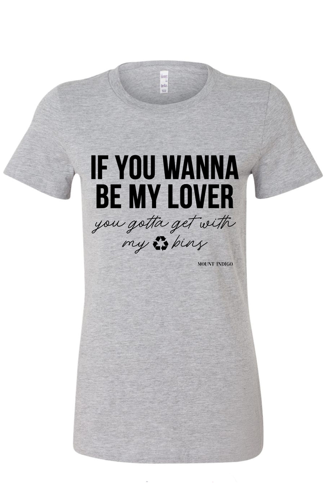 If You Wanna Be My Lover Tee