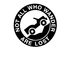 Jeep Not All Who Wander Are Lost Vinyl Decal-Fun Fare Decals