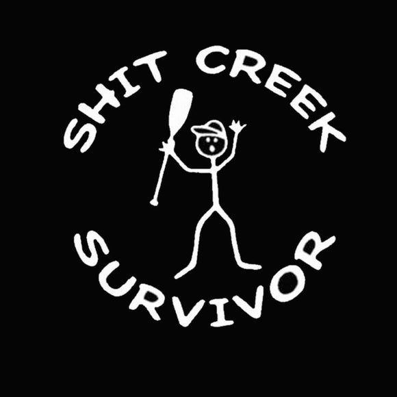 Sh*t Creek Survivor Die cut Vinyl Decal