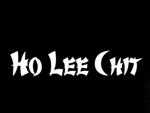 Ho Lee Chit mustang charger BMW VW WRX funny car truck window sticker decal JDM