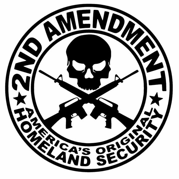2nd Amendment Americas Original Homeland Security Vinyl Decal-Fun Fare Decals