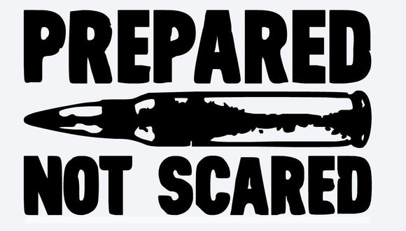 Prepared not Scared AR15 Decal