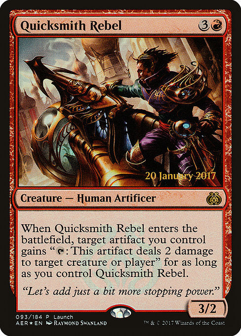 Quicksmith Rebel [Aether Revolt Promos] | Myrtle Beach Games & Comics