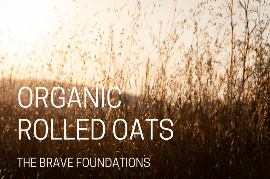 The Brave Foundations: Organic Rolled Oats